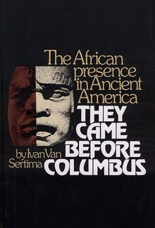<cite>They Came Before Columbus: The African Presence in Ancient America</cite>