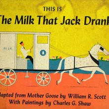 <cite>This Is The Milk That Jack Drank</cite>