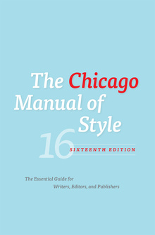 <cite>The Chicago Manual of Style</cite>, 16th edition