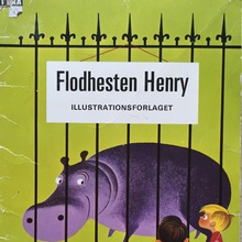 <cite>Flodhesten Henry</cite>, Illustrationsforlaget