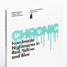 <cite>Chronic: Handmade Nightmares in Red, Yellow and Blue</cite>