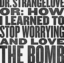 Dr. Strangelove Fan Poster