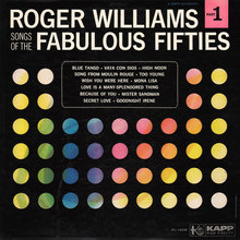 """Roger Williams –""""Songs of the Fabulous Fifties"""""""