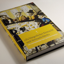 """<cite>""""Zu bürgerlicher Eintracht und Vertraulichkeit""""</cite>"""