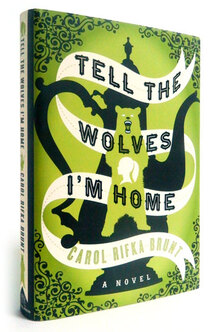"""Tell the Wolves I'm Home"" book cover"