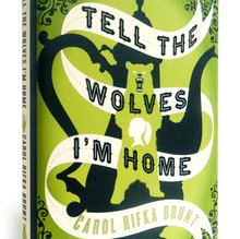 <cite>Tell the Wolves I'm Home</cite> book cover