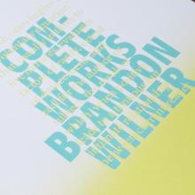 Complete Works: Brandon Wilner