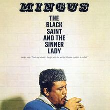 """The Black Saint and the Sinner Lady"" – Charles Mingus"