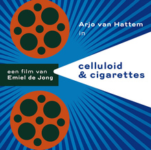 <i>Celluloid & Cigarettes</i> movie poster