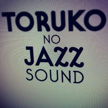 Toruko no Jazz Sound
