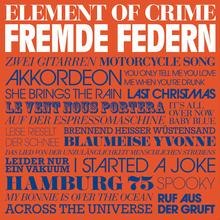 <cite>Fremde Federn</cite> by Element of Crime
