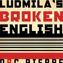 <cite>Ludmila's Broken English</cite> Book Jacket