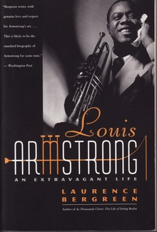 <cite>Louis Armstrong: An Extravagant Life</cite> by Laurence Bergreen