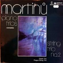 <cite>Piano Trios</cite> —Bohuslav Martinu
