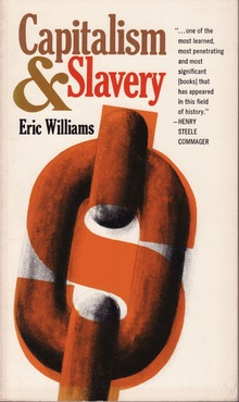 <cite>Capitalism & Slavery</cite> by Eric Williams