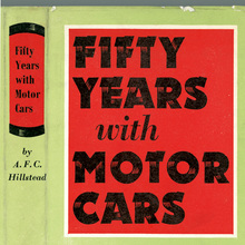 <cite>Fifty Years with Motor Cars</cite> by A.F.C. Hillstead