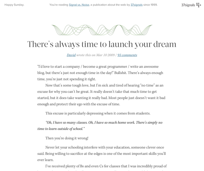 There s always time to launch your dream by D