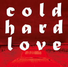 <cite>Cold Hard Love</cite> by Frank Bill