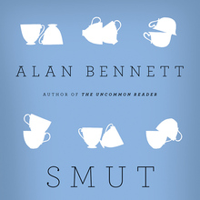 <cite>Smut</cite> by Alan Bennett