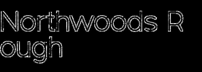 Northwoods Rough
