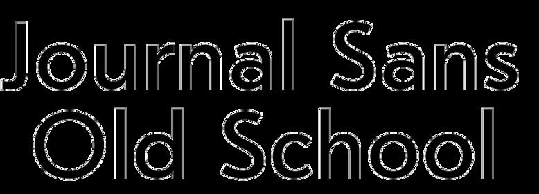 Journal Sans Old School