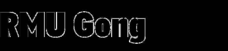RMU Gong