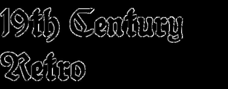 19th Century Retro