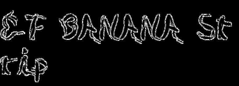 EF BANANA Strip
