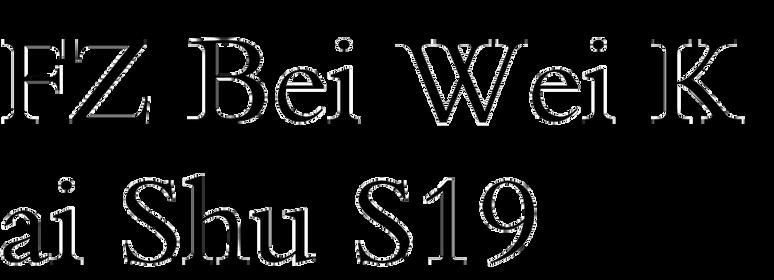 FZ Bei Wei Kai Shu S19