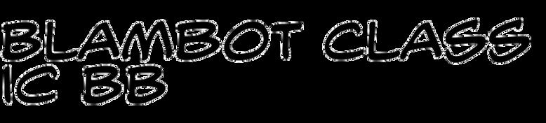 Blambot Classic BB
