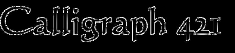 Calligraph 421