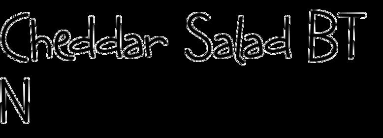 Cheddar Salad BTN