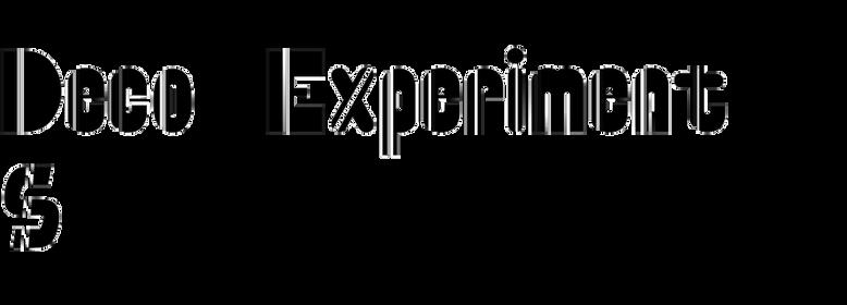 Deco Experiment 5