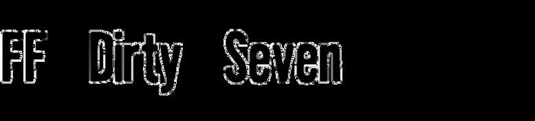 FF Dirty Seven