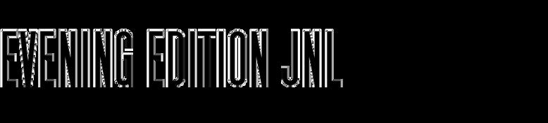 Evening Edition JNL
