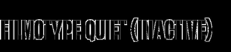 Filmotype Quiet
