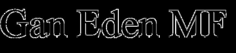 Gan Eden MF