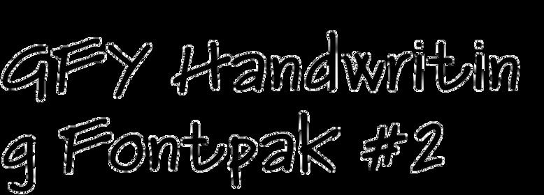 GFY Handwriting Fontpak #2