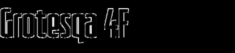 Grotesqa 4F