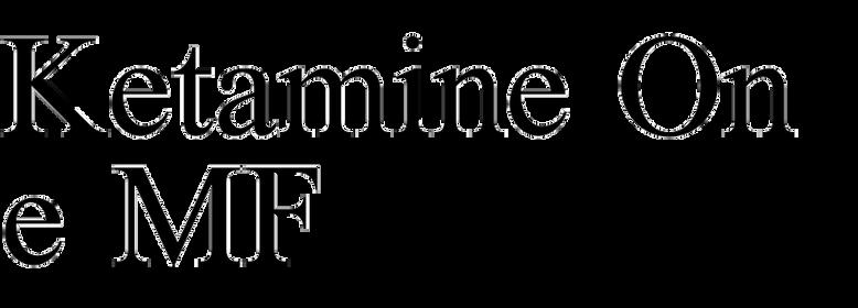 Ketamine One MF