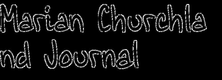 Marian Churchland Journal