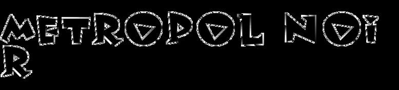 Metropol Noir