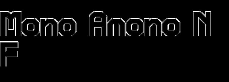Mono Amono NF