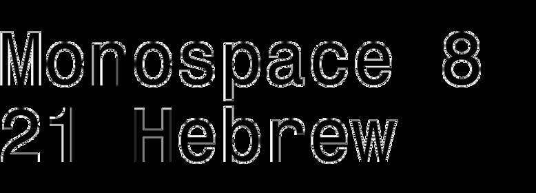Monospace 821 Hebrew