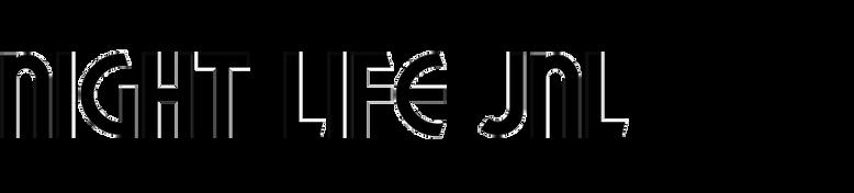 Night Life JNL