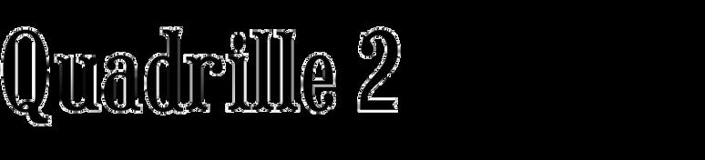 Quadrille 2
