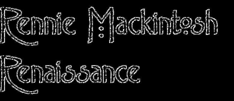 Rennie Mackintosh  Renaissance