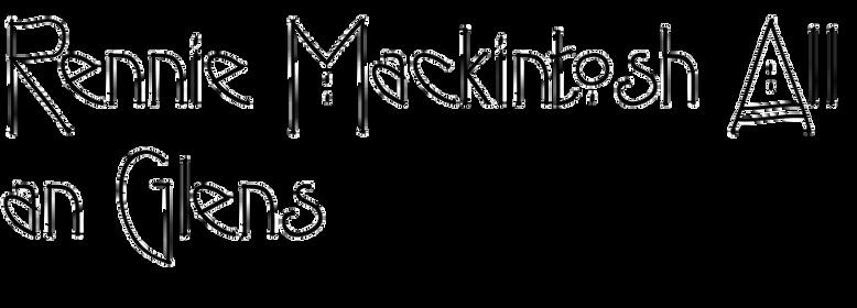 Rennie Mackintosh Allan Glens