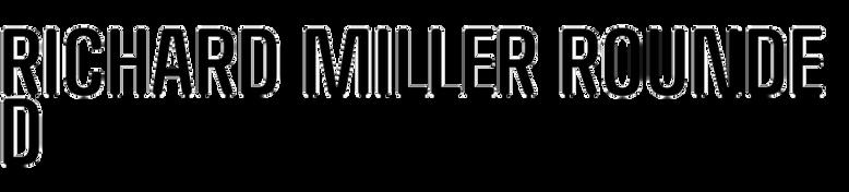Richard Miller Rounded