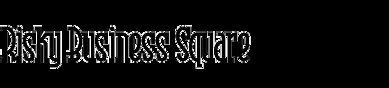 Risky Business Square